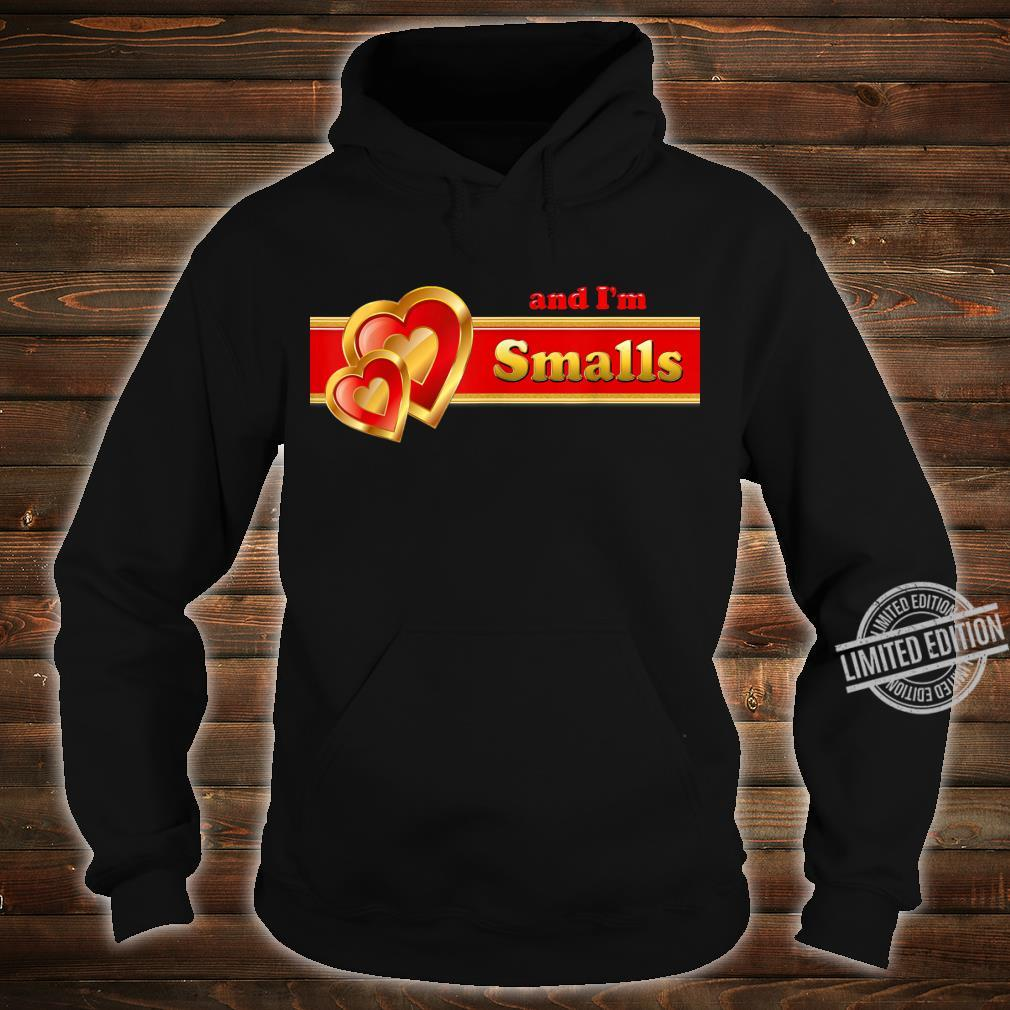 And I'm Smalls matching for couples by Coriani Donaldo Shirt hoodie