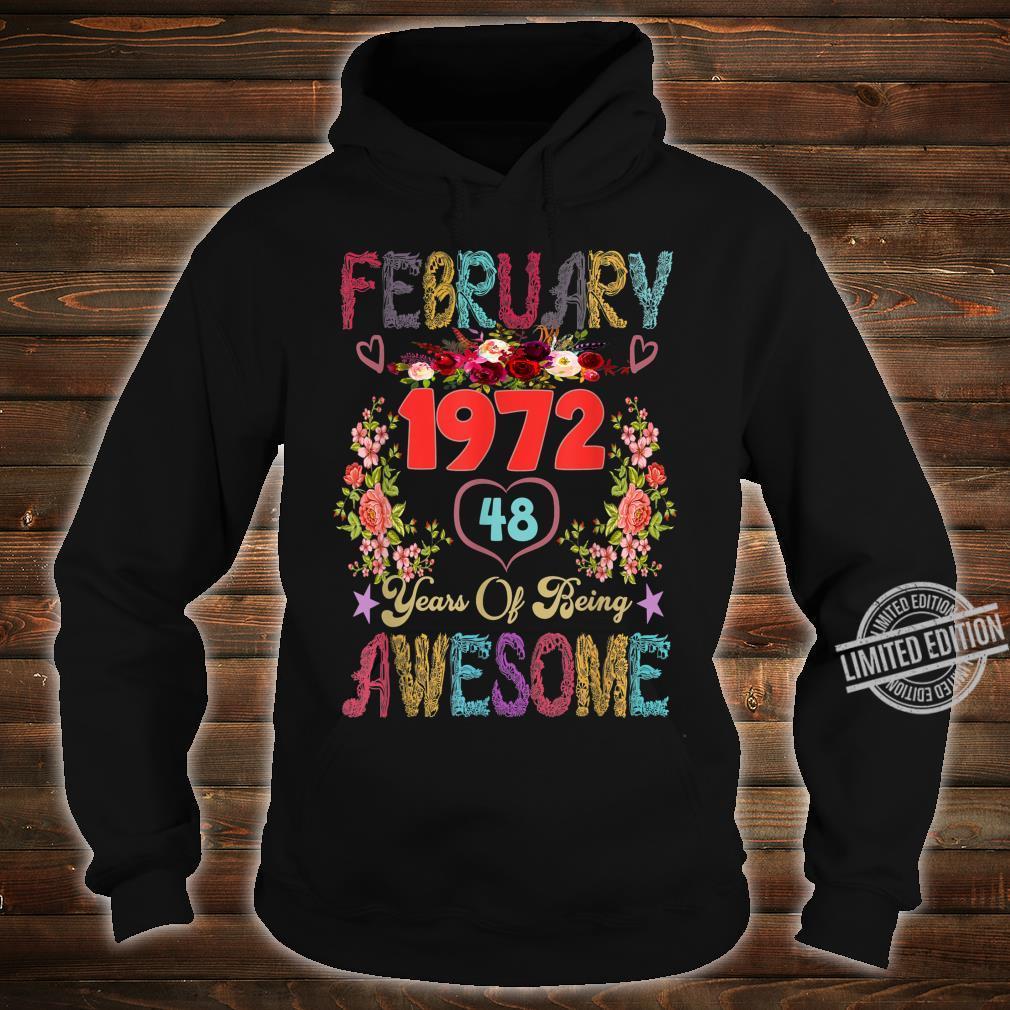 Awesome Flowers February 1972 48th Birthday Shirt hoodie