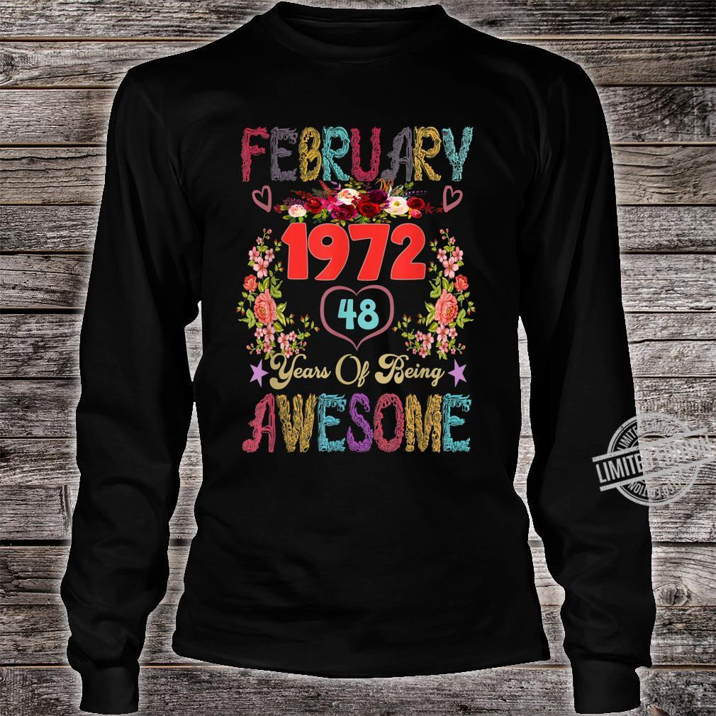 Awesome Flowers February 1972 48th Birthday Shirt long sleeved