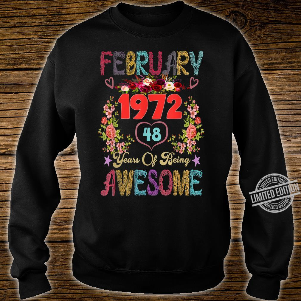 Awesome Flowers February 1972 48th Birthday Shirt sweater