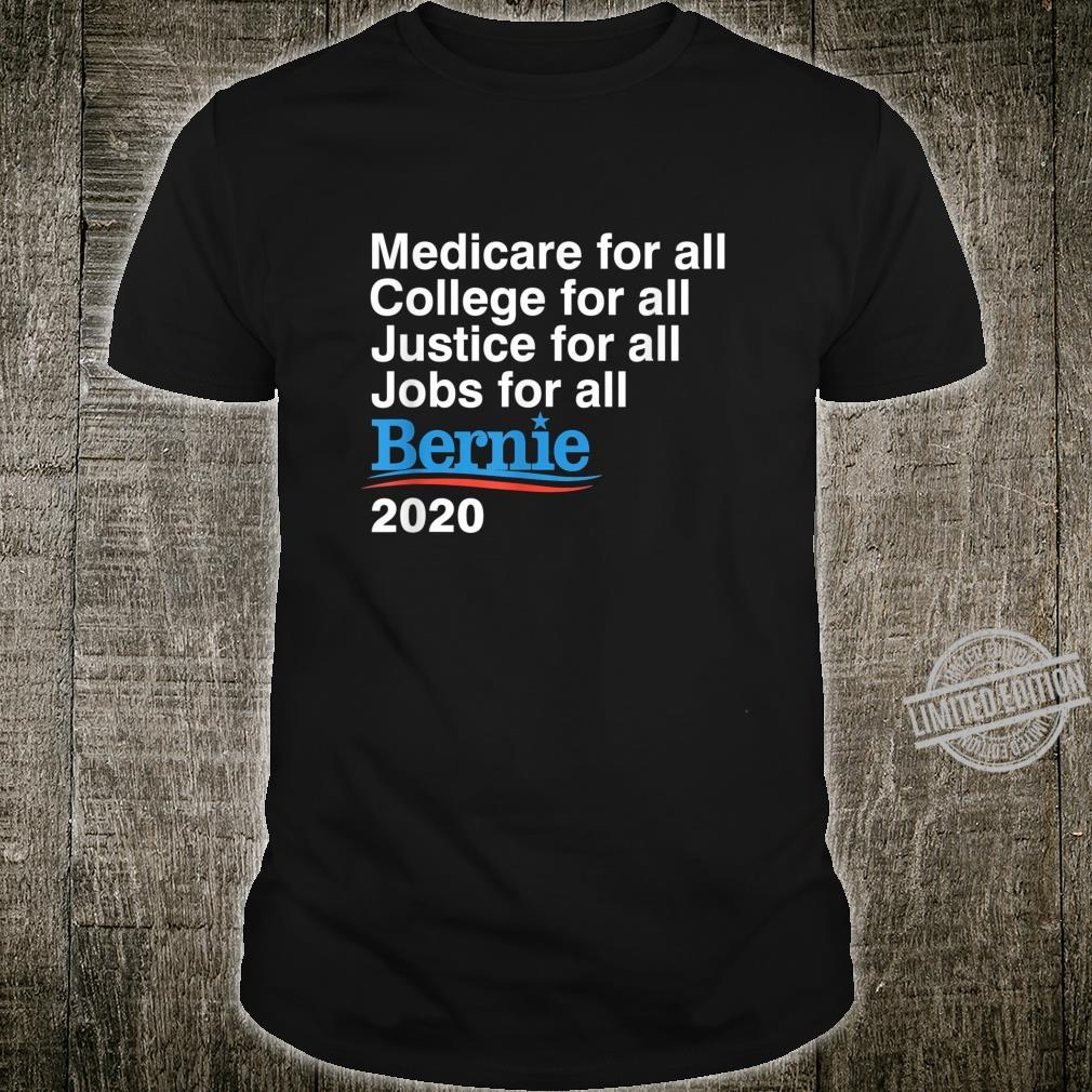 Bernie Sanders 2020 Medicare College Justice Jobs for All Shirt