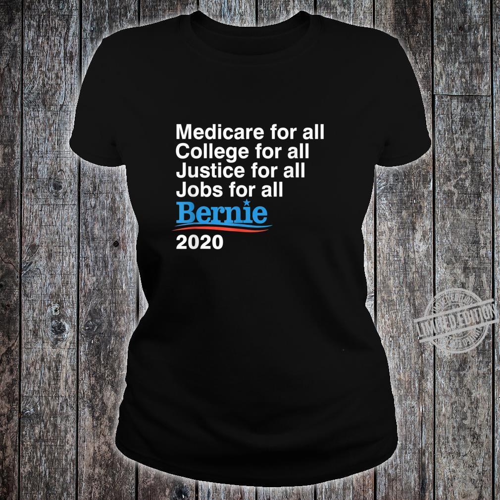 Bernie Sanders 2020 Medicare College Justice Jobs for All Shirt ladies tee