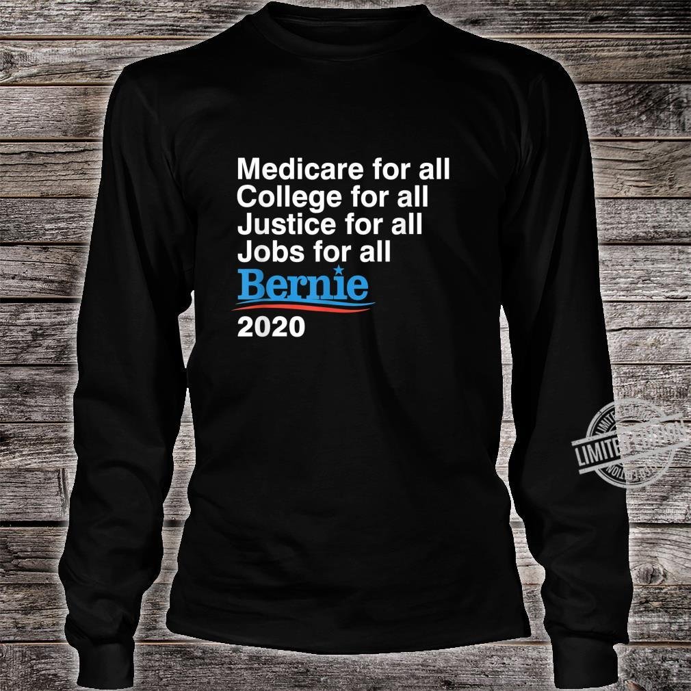 Bernie Sanders 2020 Medicare College Justice Jobs for All Shirt long sleeved