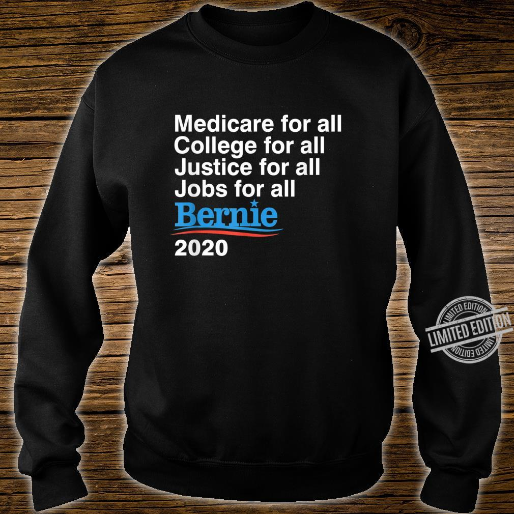 Bernie Sanders 2020 Medicare College Justice Jobs for All Shirt sweater