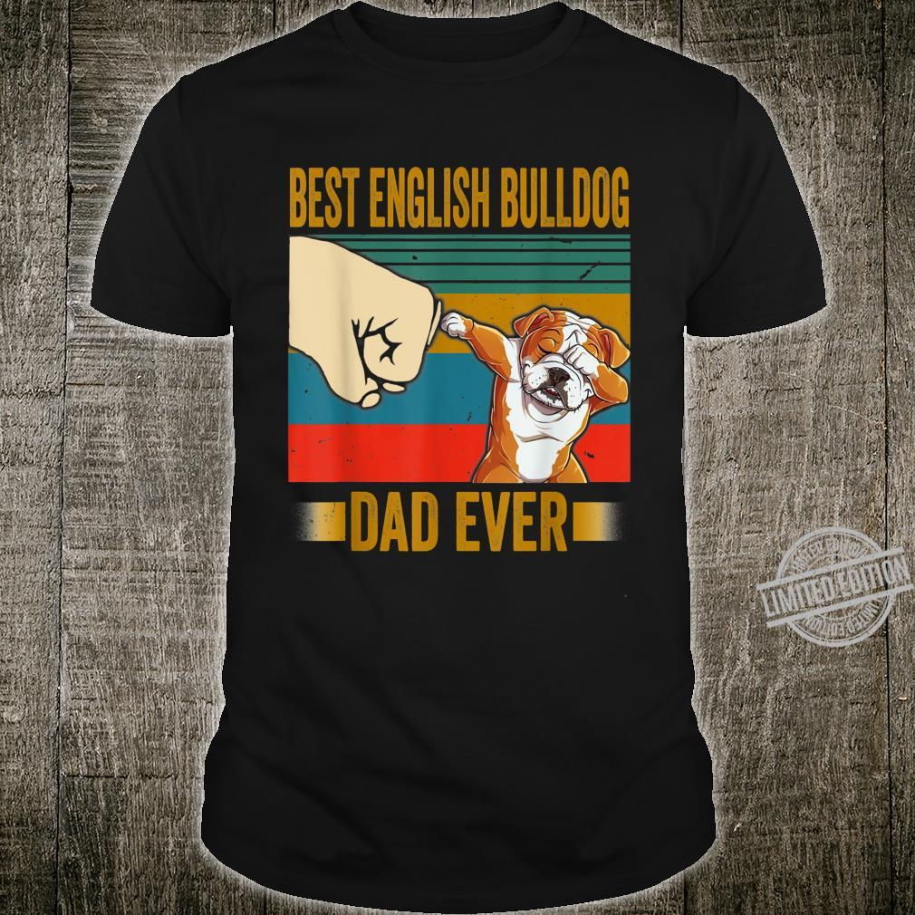 Best English Bulldog Dad Ever Shirt English Bulldog Daddy Shirt