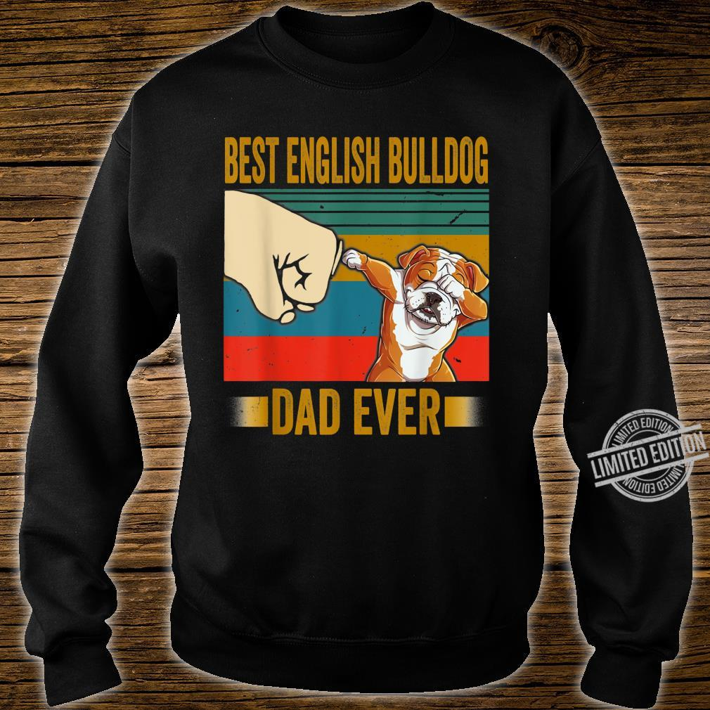 Best English Bulldog Dad Ever Shirt English Bulldog Daddy Shirt sweater