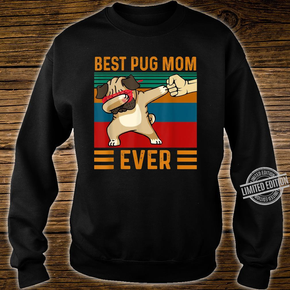 Best Pug Mom Ever Dabbing Dog Shirt sweater