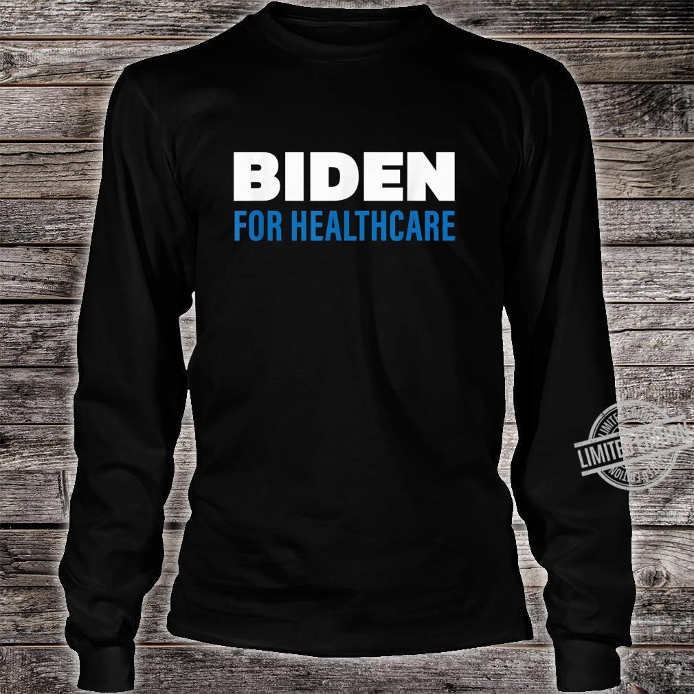 Biden For Healthcare 2020, Biden For President Shirt long sleeved