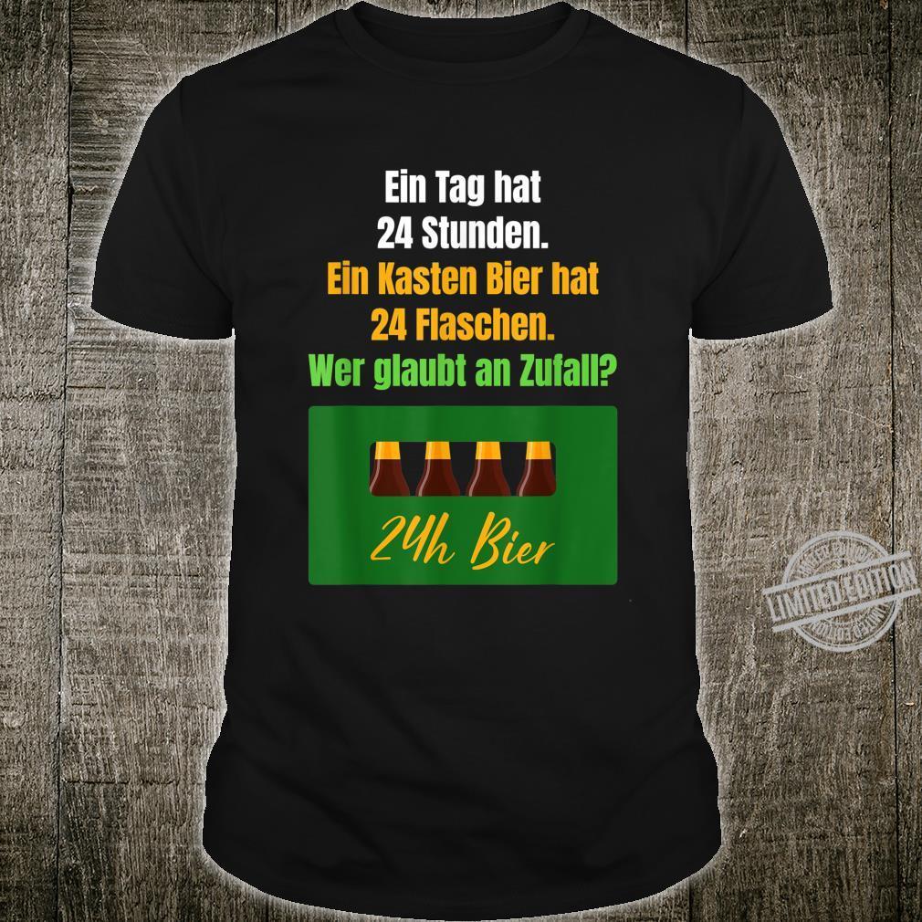 Bier Spruch Trinksprüche Biergenuss Bierliebe Bierliebhaber Shirt