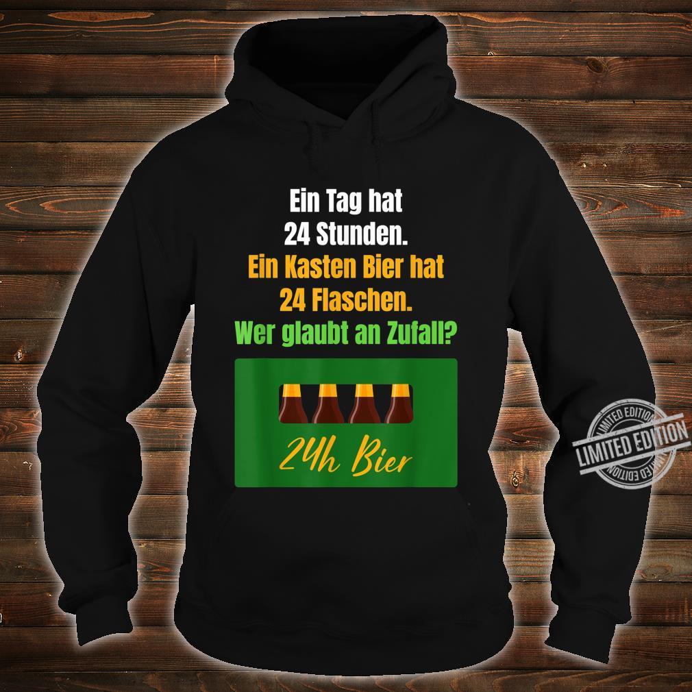Bier Spruch Trinksprüche Biergenuss Bierliebe Bierliebhaber Shirt hoodie