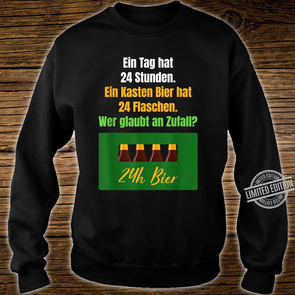 Bier Spruch Trinksprüche Biergenuss Bierliebe Bierliebhaber Shirt sweater