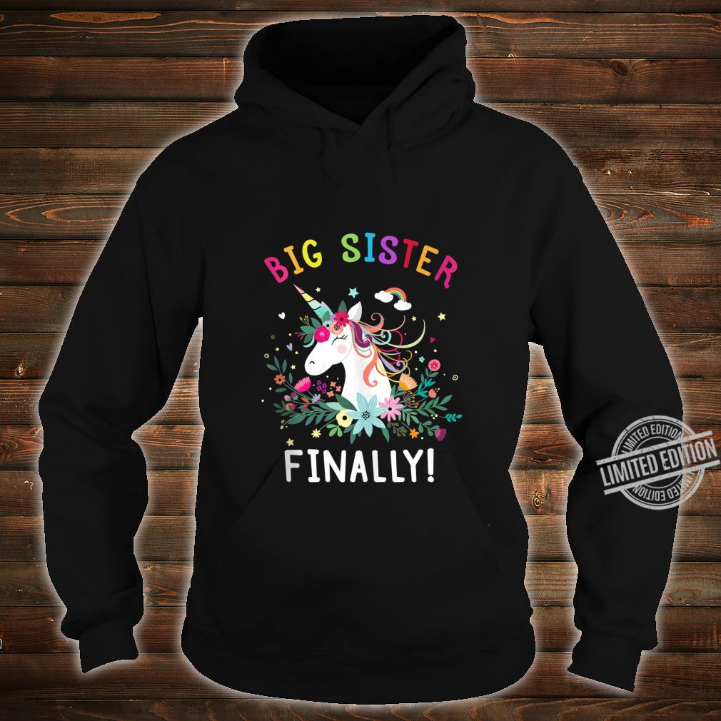 Big Sister Finally Cute Dabbing Unicorn Girl Shirt hoodie