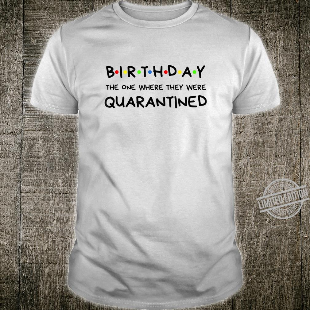 Birthday Quarantined Shirt