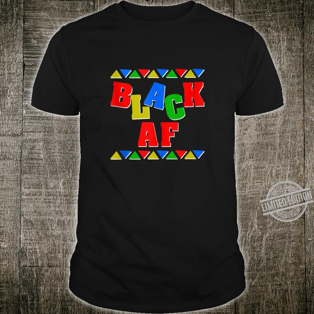 Black AF Black History Month Africa Colors Shirt