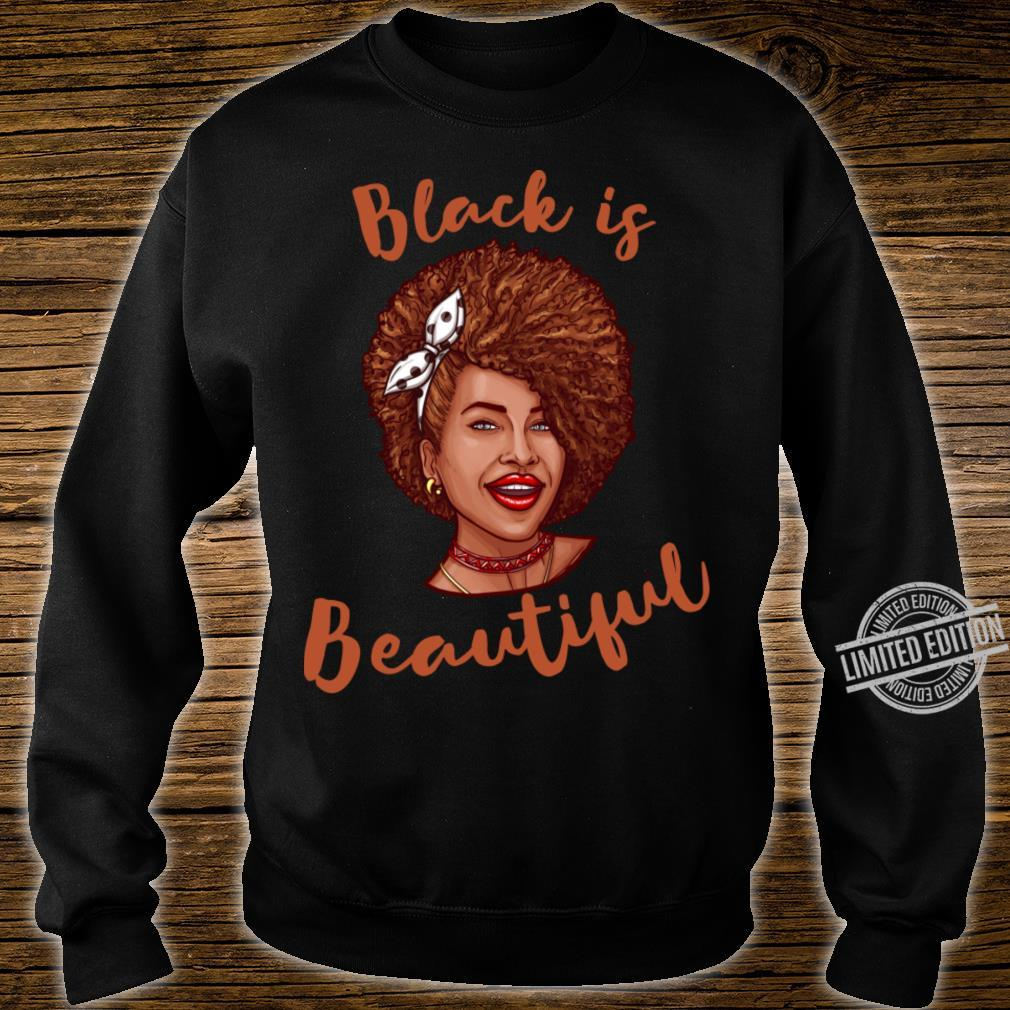 Black Is Beatiful Shirt sweater