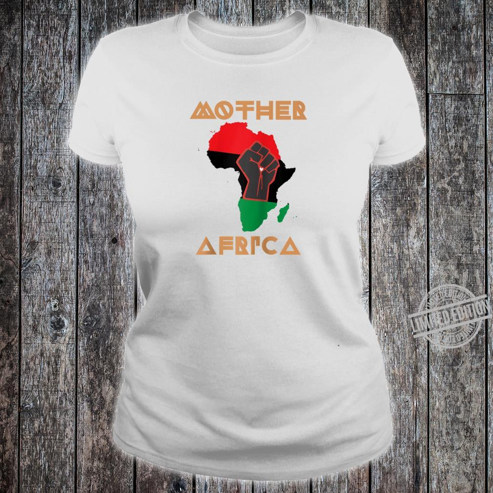 Black Lives Matter Mother Africa BLM Civil Rights Pride Shirt ladies tee