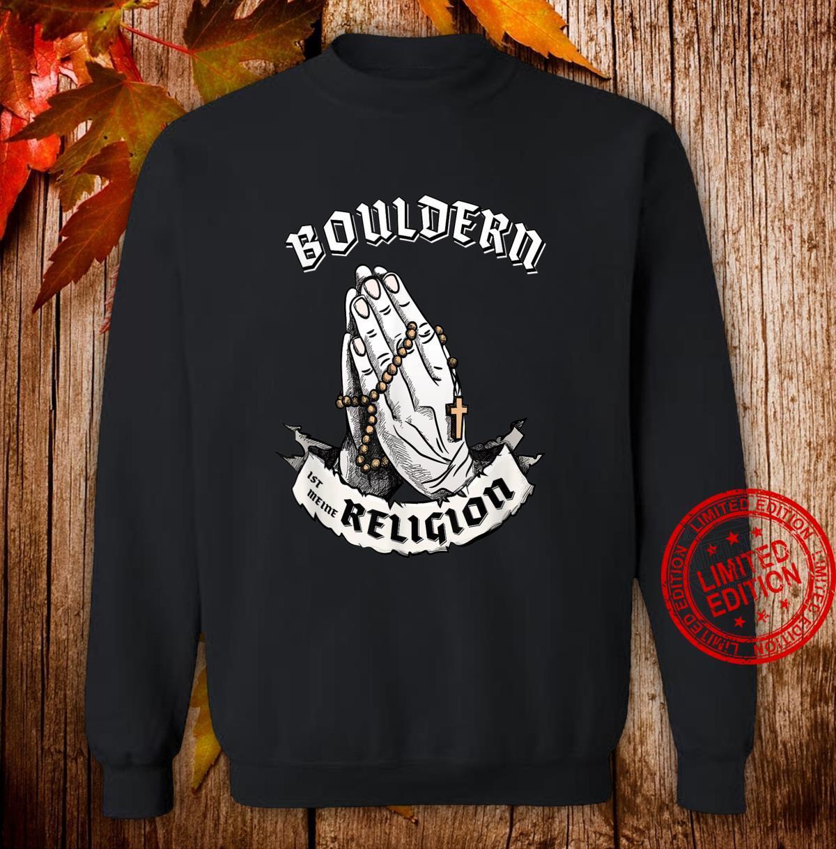 Bouldern ist meine Religion I Lustiges Geschenk Shirt sweater