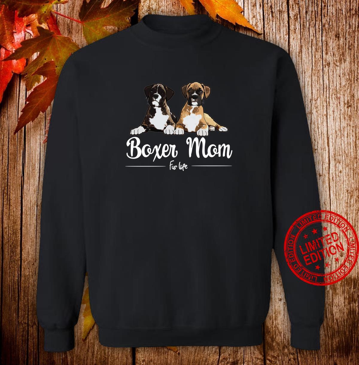 Boxer Mom Fur Life design Shirt sweater