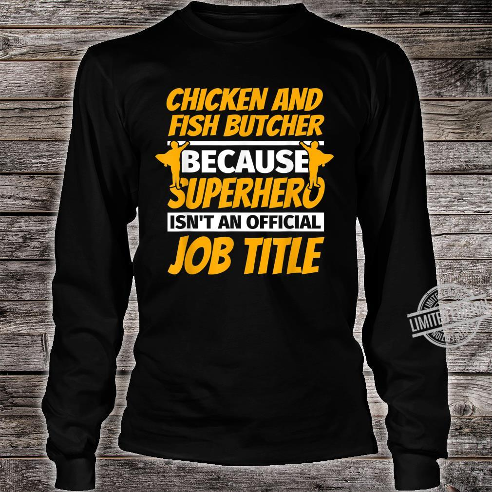 CHICKEN AND FISH BUTCHER Humor Shirt long sleeved