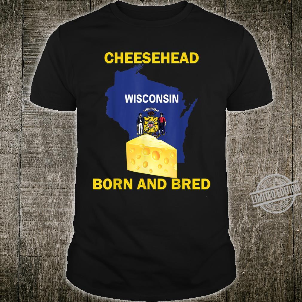 Cheesehead Born and Bred Shirt
