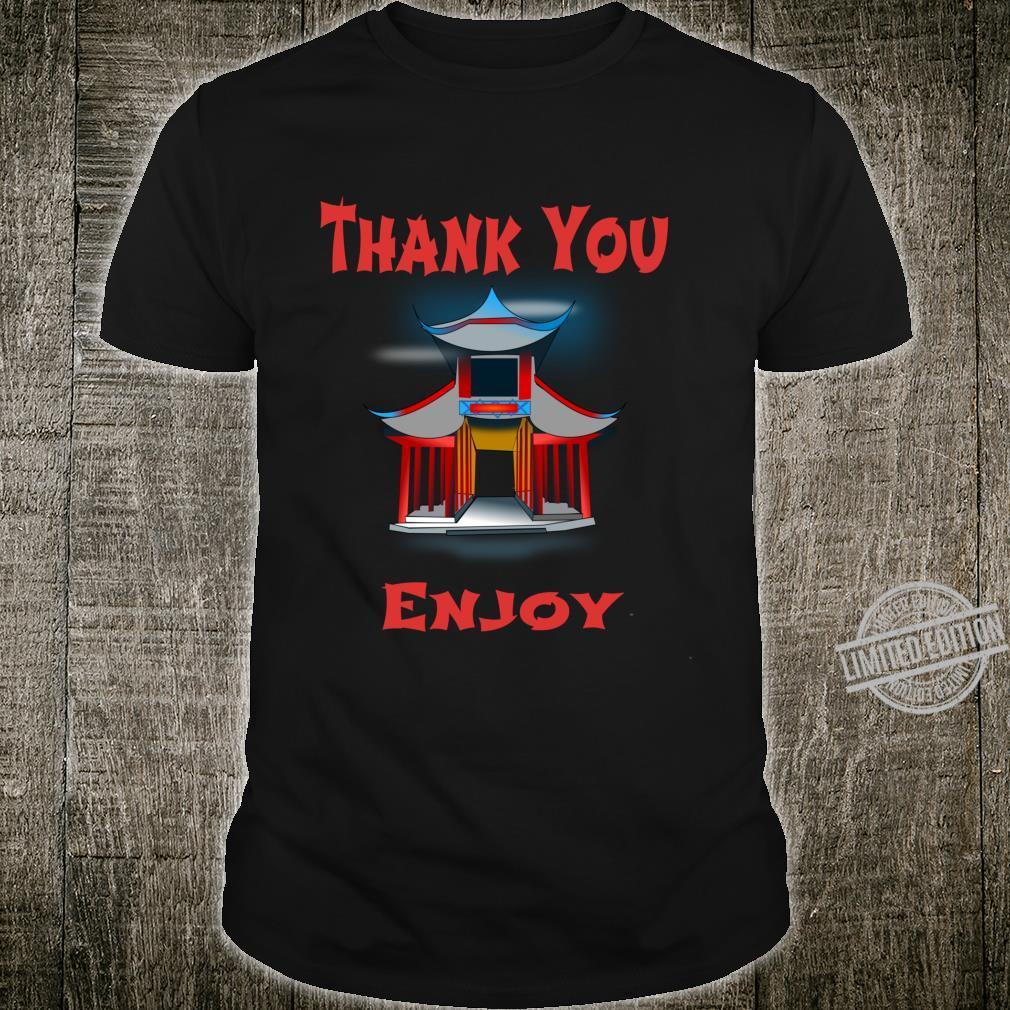 Chinese Food Shirt Take Out Thank You Enjoy Shirt