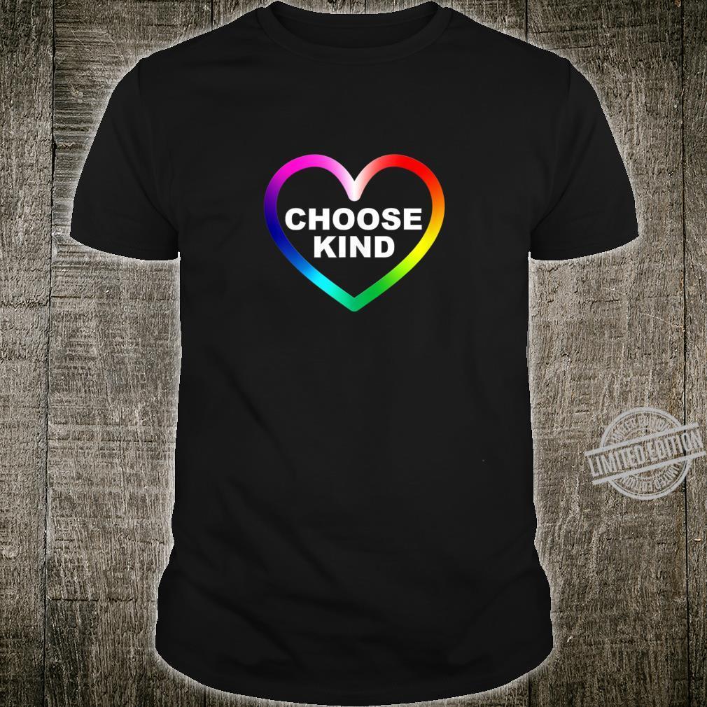 Choose Kind Kindness Heart Inspirational Unity AntiBullying Shirt