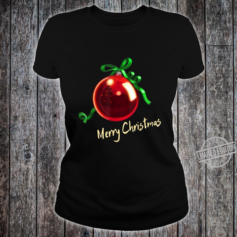 Christmas Ball Christbaum Kugel red D0100558A Shirt ladies tee