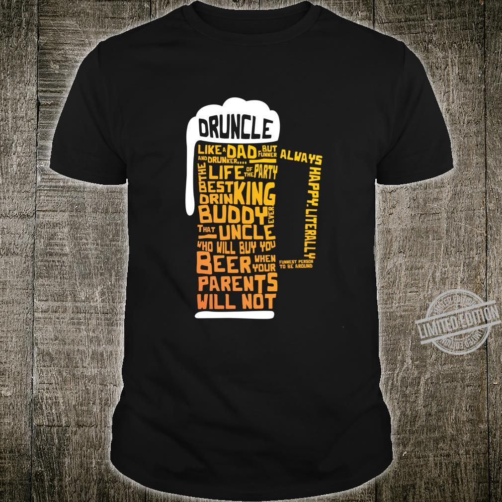 Druncle Uncles Beer Shirt