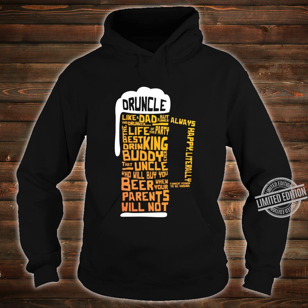 Druncle Uncles Beer Shirt hoodie