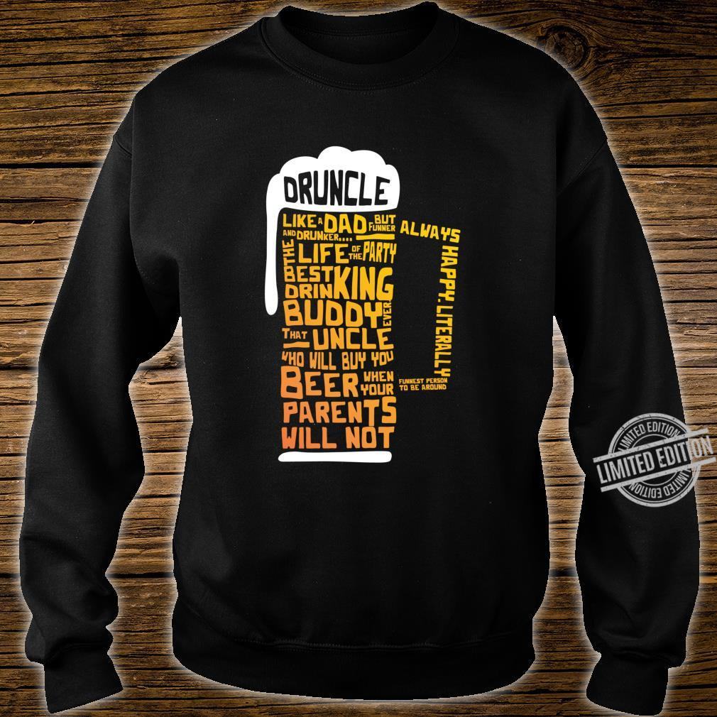 Druncle Uncles Beer Shirt sweater