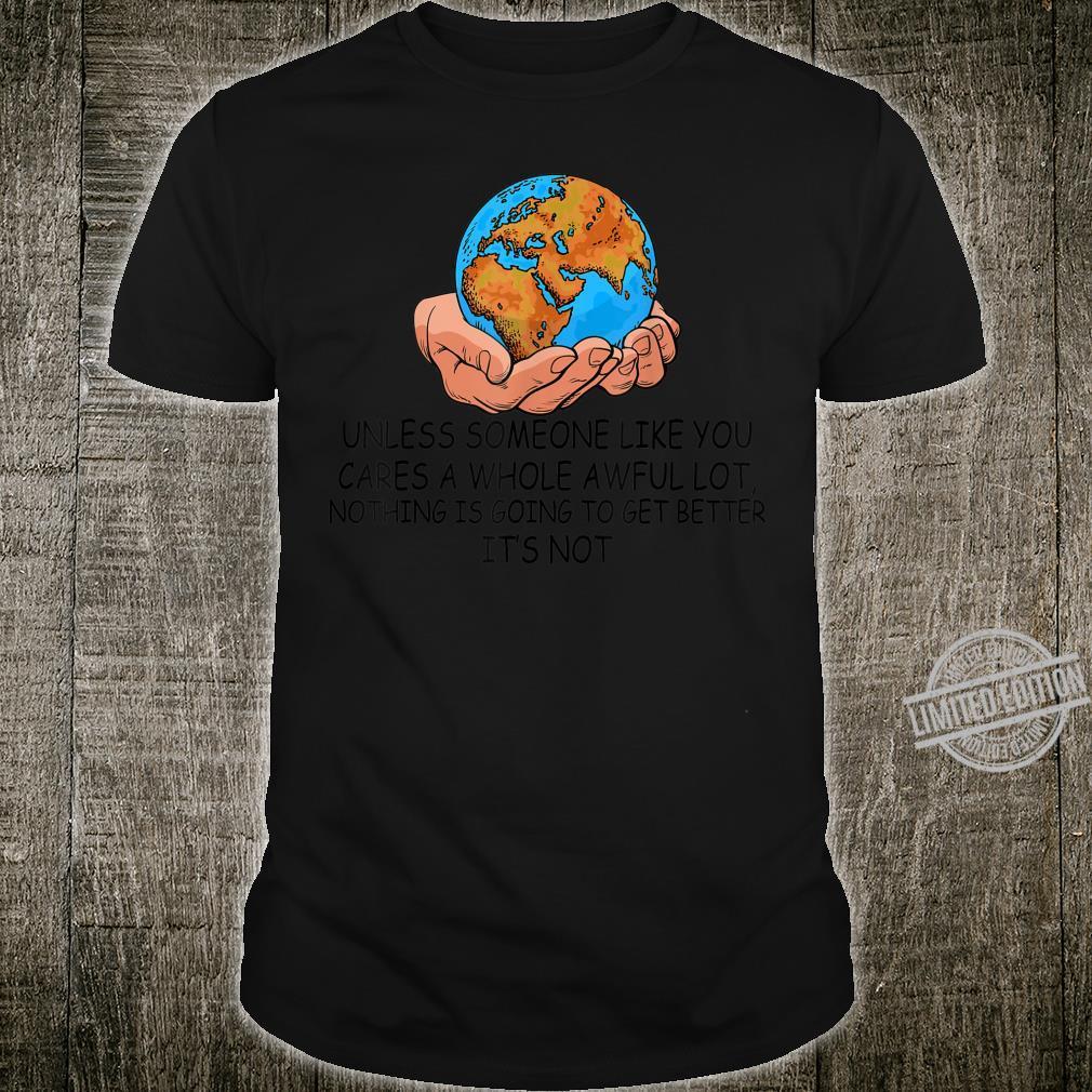 Earth Day 50th Anniversary Environment Awareness Raising Fun Shirt