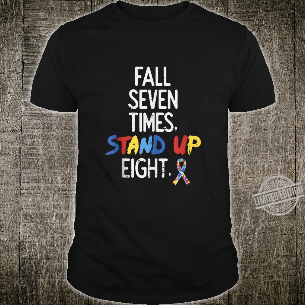 Fall Down Seven Times Stand Up Eight Shirt Autism Support Shirt