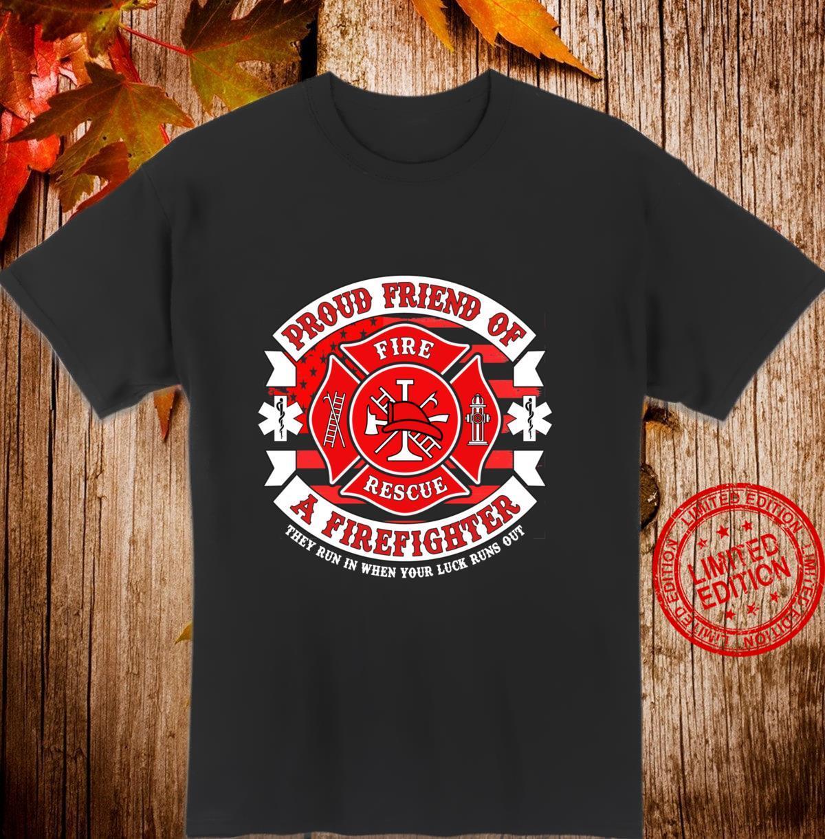 Fireman Proud Friend of Firefighter Rescue Hero Apparel Langarmshirt Shirt