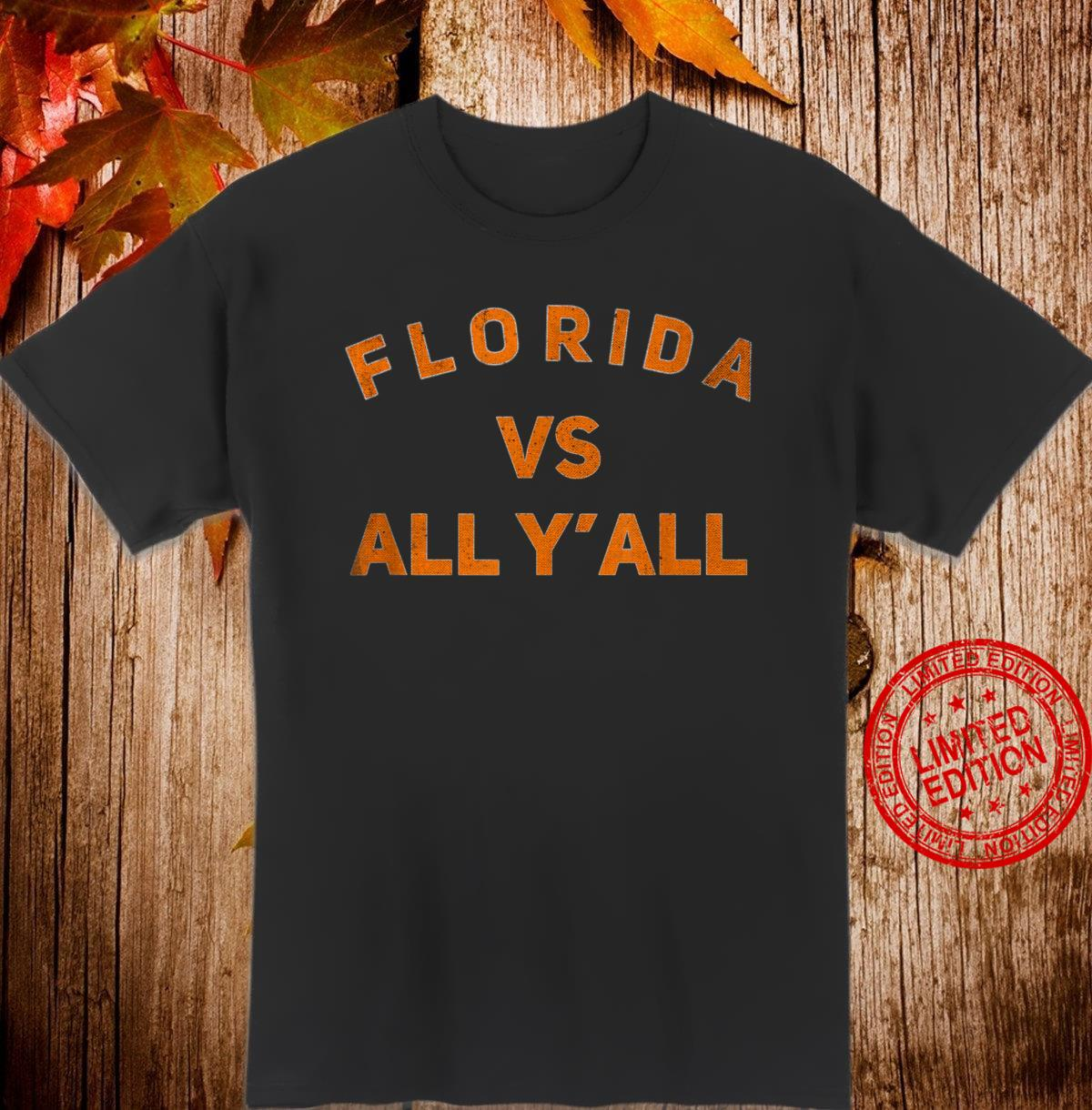 Florida vs All YALL Shirt