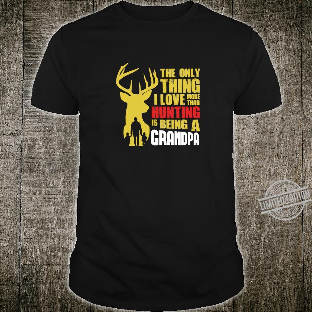 Funny Hunting For A Grandpa Shirt