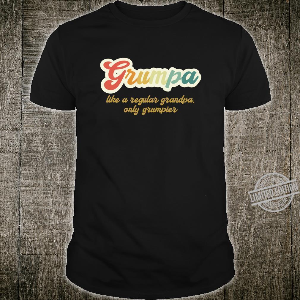 Grumpa Like A Regular Grandpa Only Grumpier Grandpa Dad Shirt