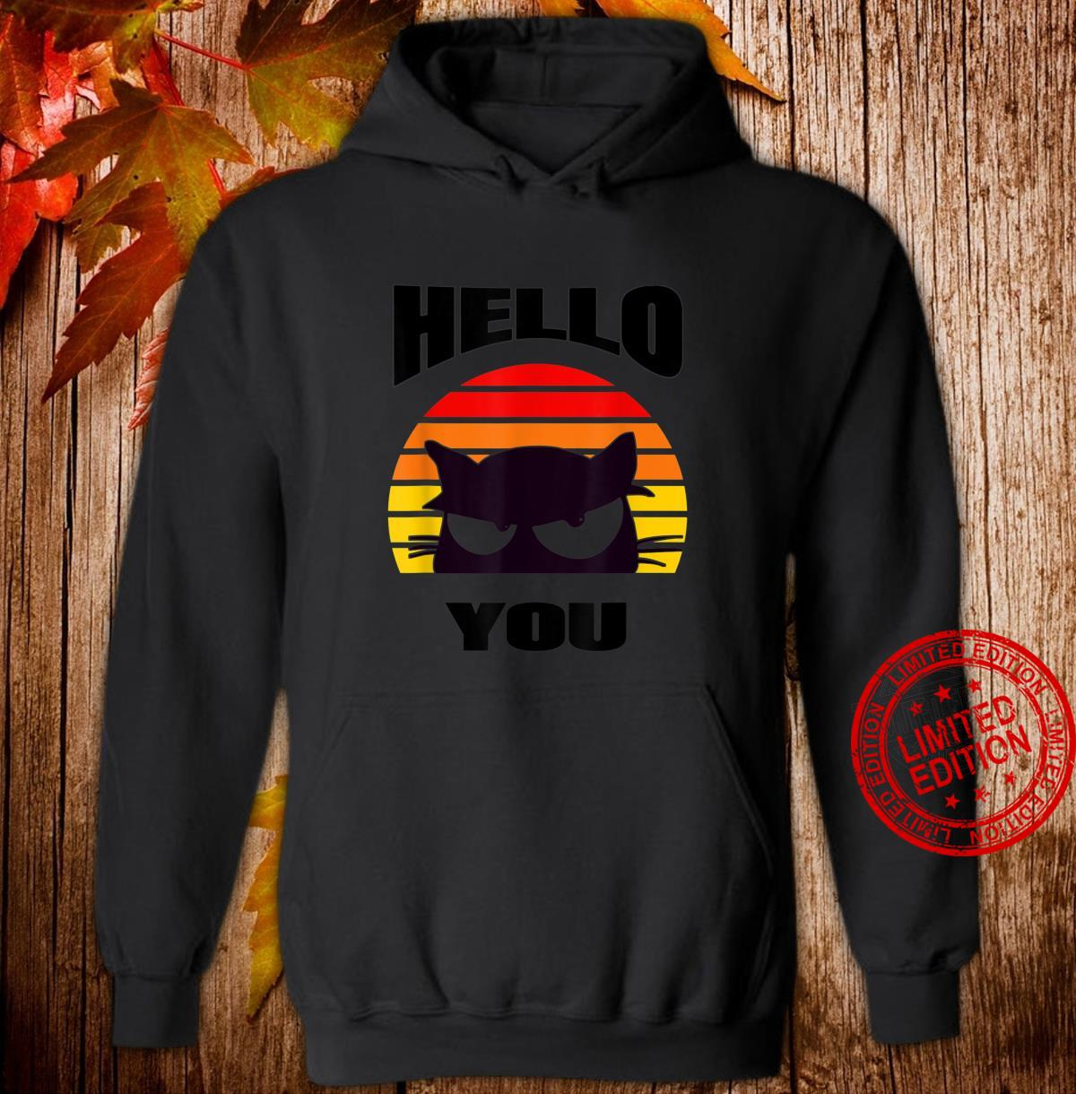 Hello You. Cute black cat design peeping out at you. Shirt hoodie