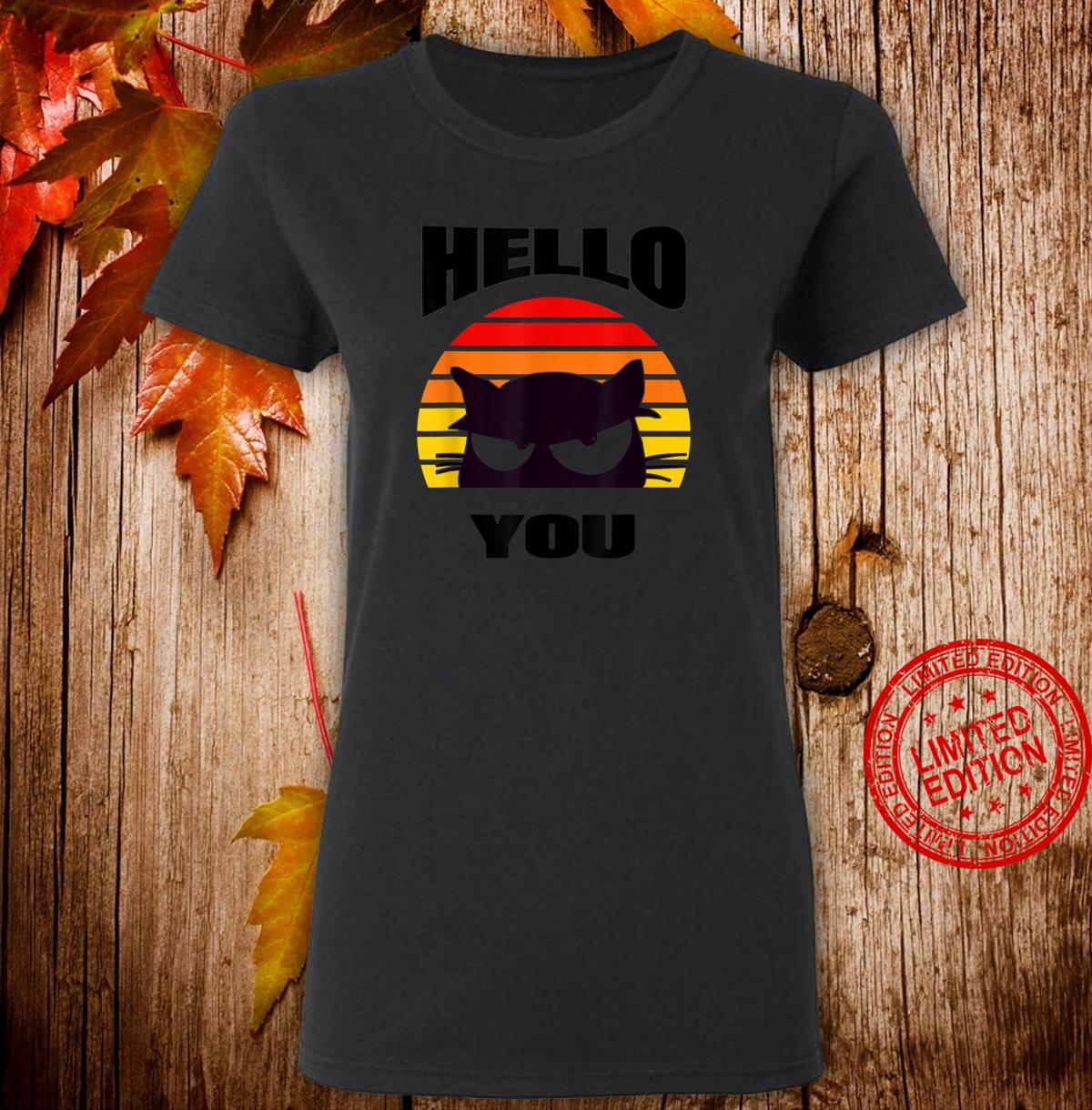 Hello You. Cute black cat design peeping out at you. Shirt ladies tee
