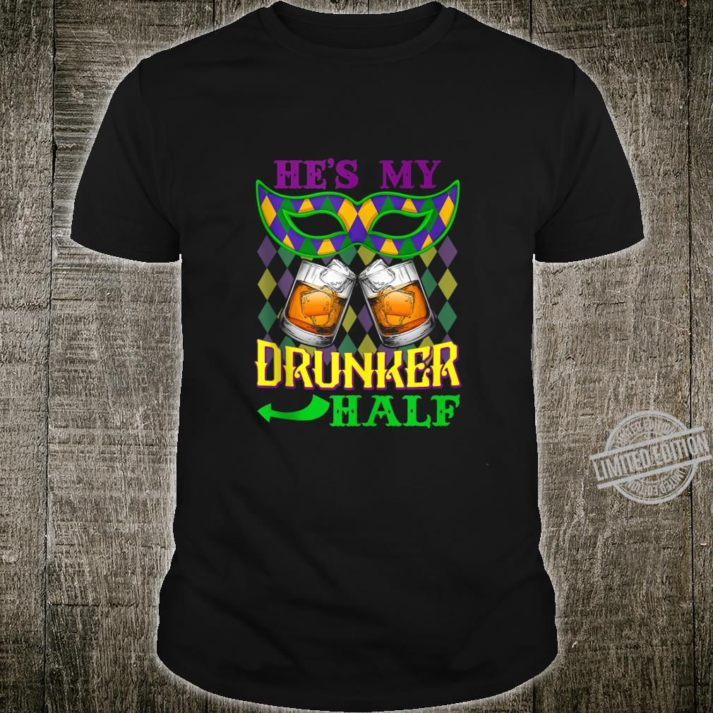 He's My Drunker Half Shirt Mardi Gras Couples Shirt