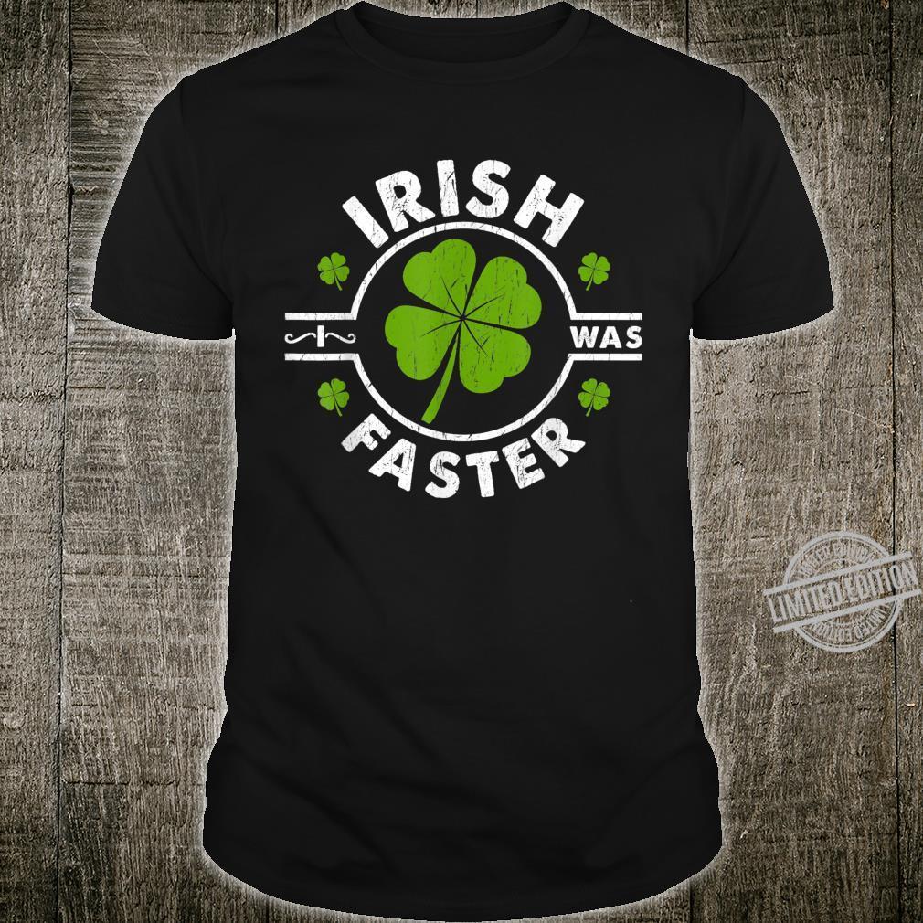 Irish I Was Faster Running St. Patrick's Day Shirt