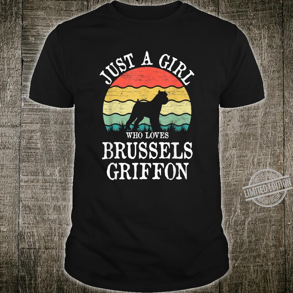 Just A Girl Who Loves Brussels Griffon Dog Shirt