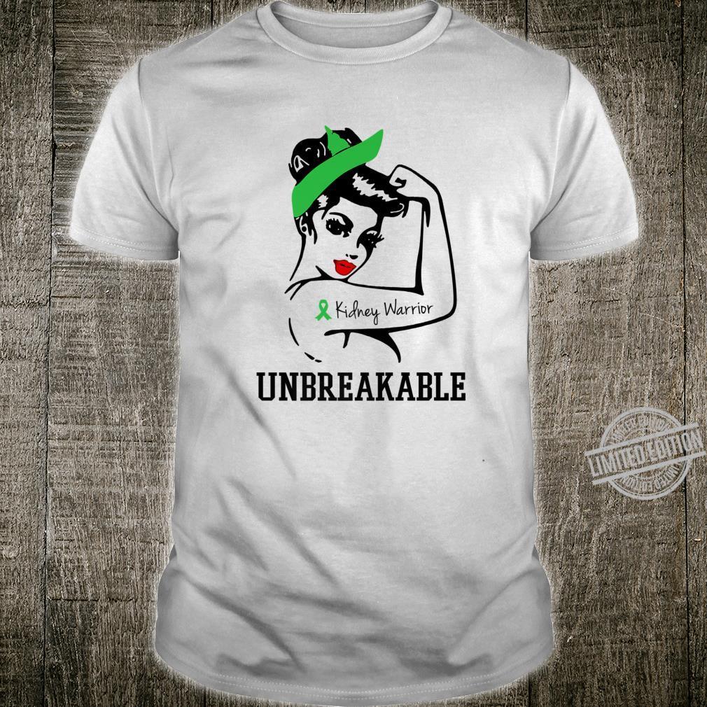 Kidney Warrior Unbreakable Shirt Perfect Strong Shirt
