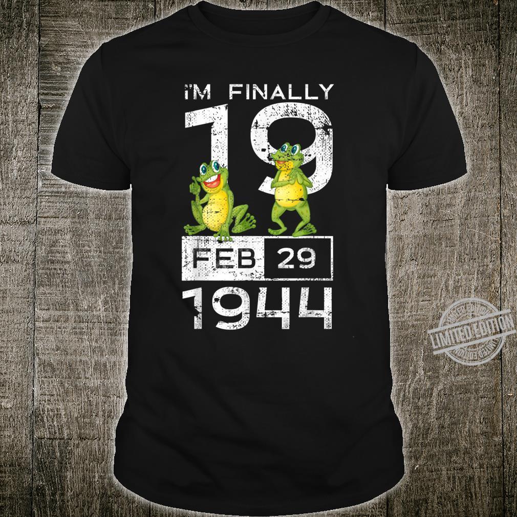 Leap Year I'm Finally 19 361 Years Old Birthday Shirt