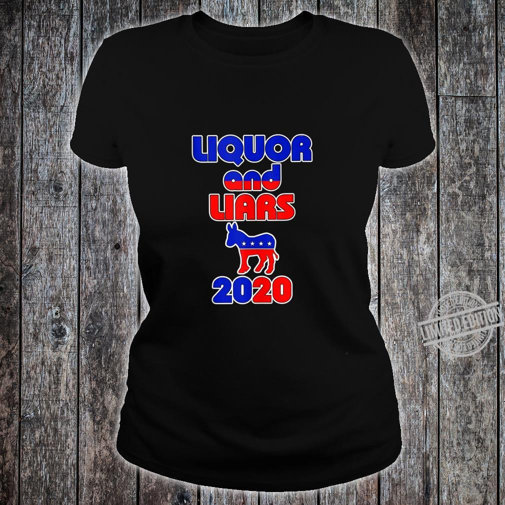 Liquor and Liars 2020 Shirt ladies tee
