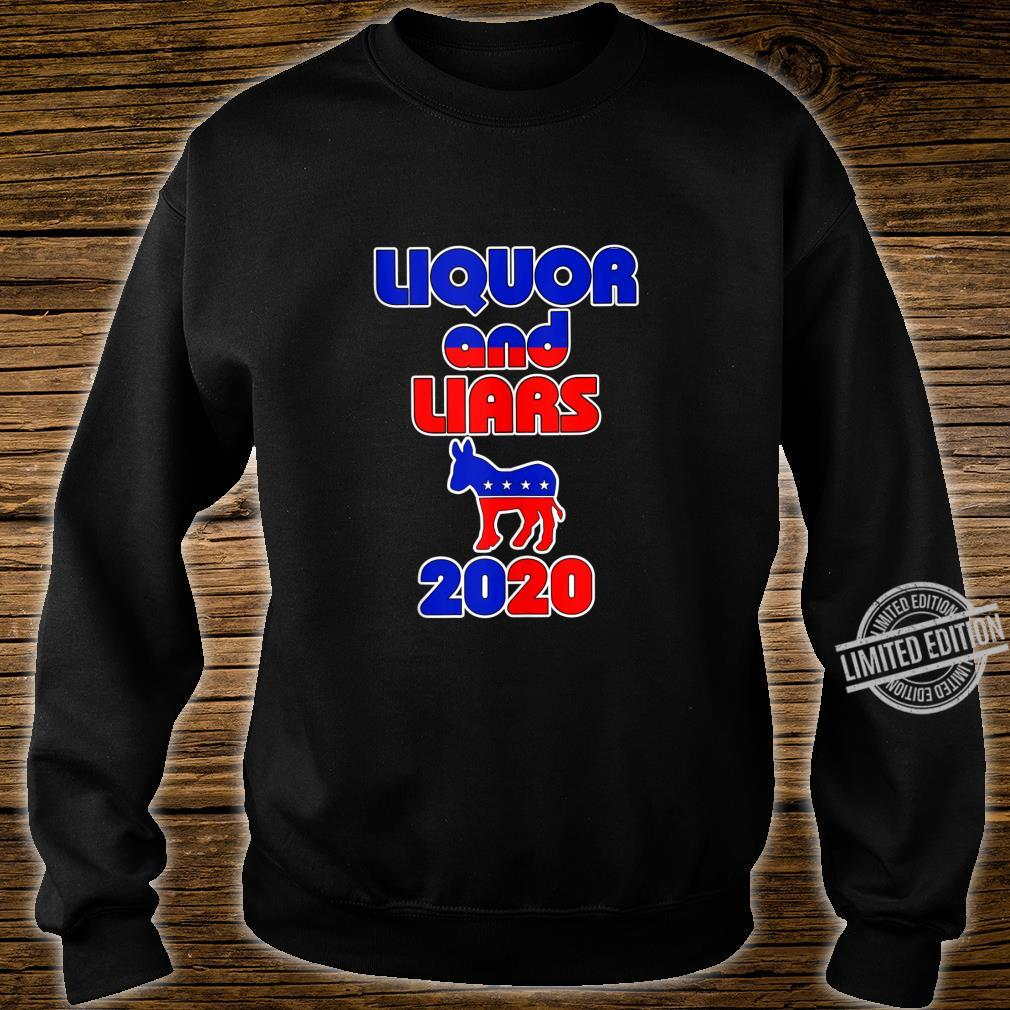 Liquor and Liars 2020 Shirt sweater