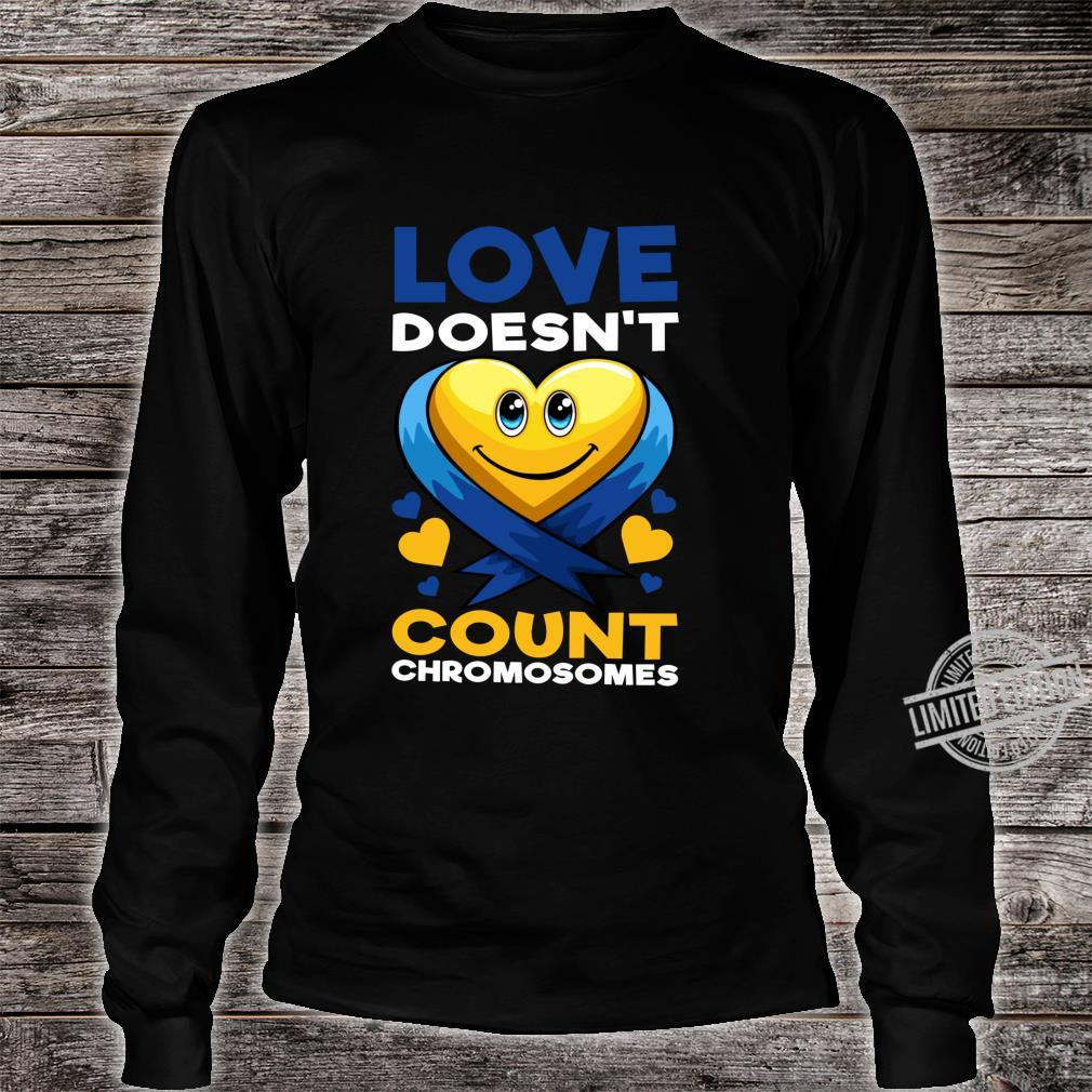 Love Doesn't Count Chromosomes Down Syndrome Day Boys Girls Shirt long sleeved