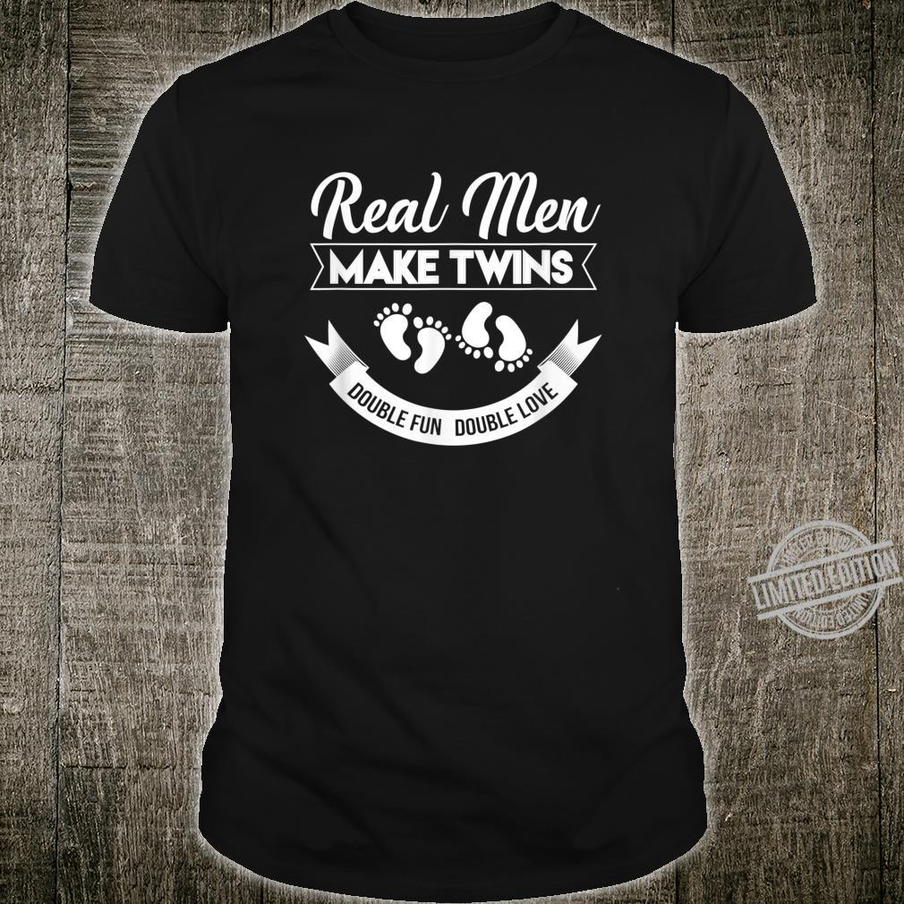 Mann Twin Dad of Real Make Twins Double Fun Love Shirt