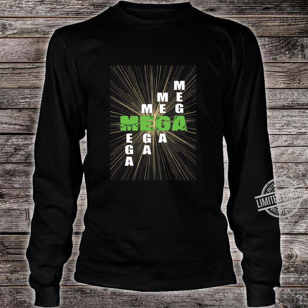 Mega nice design Shirt long sleeved