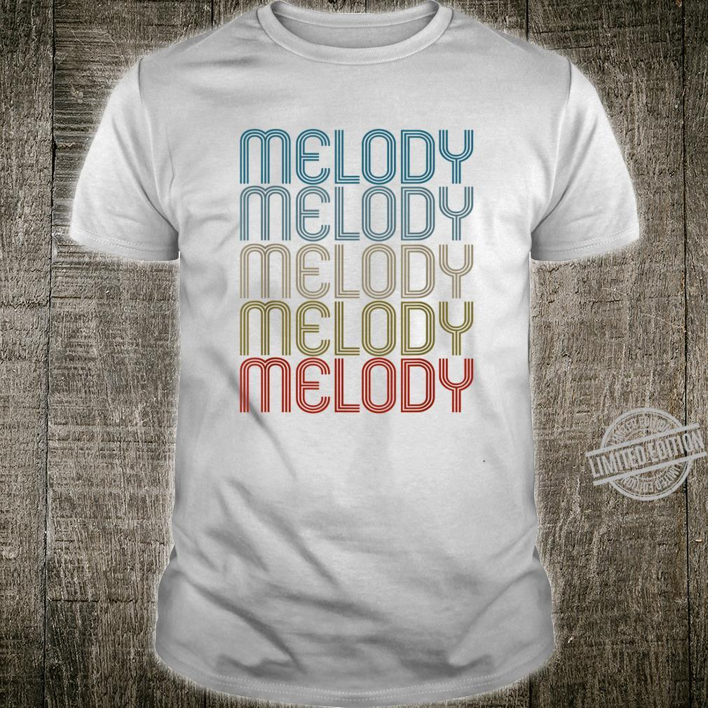Melody First Name Vintage Retro Shirt