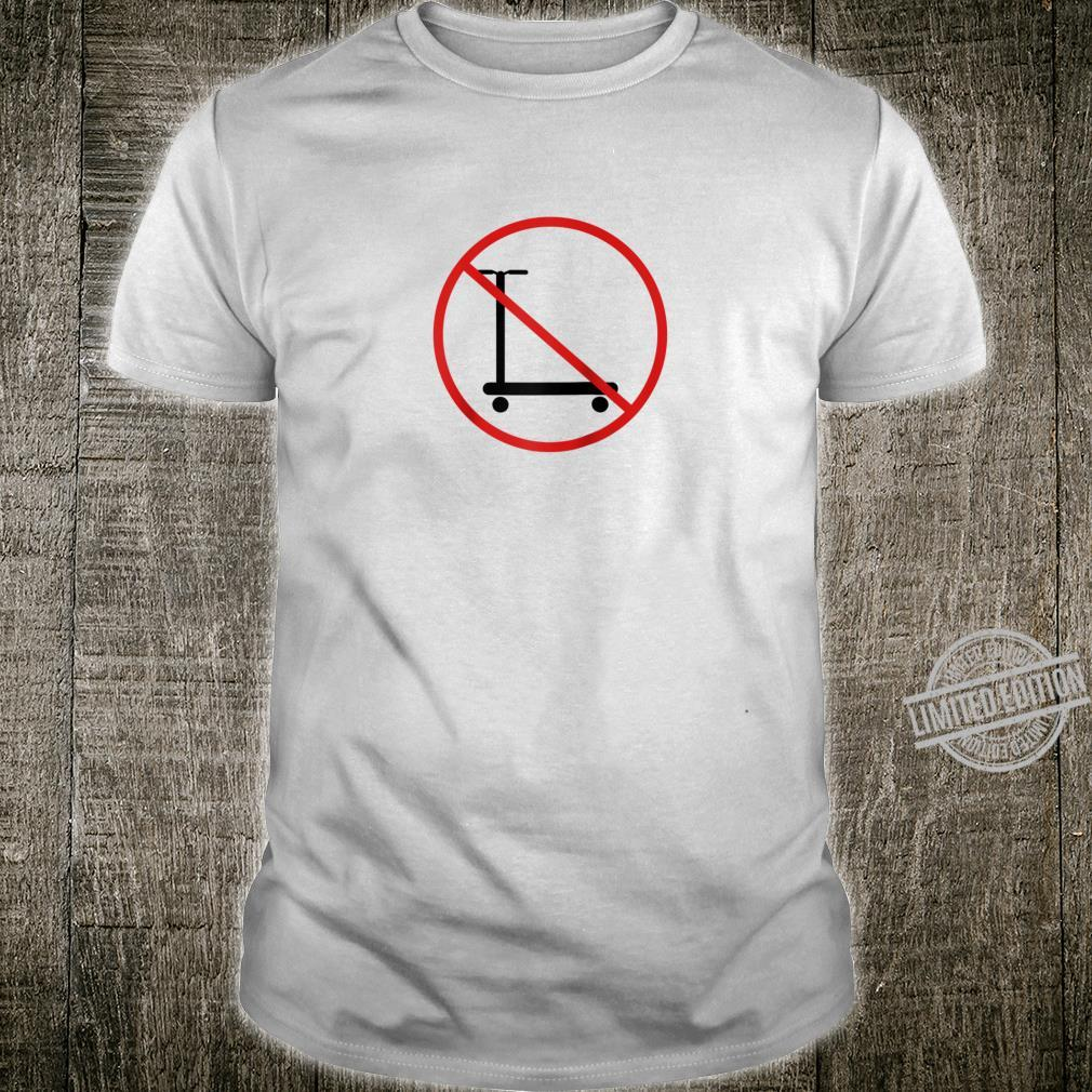 No Scooter Shirt